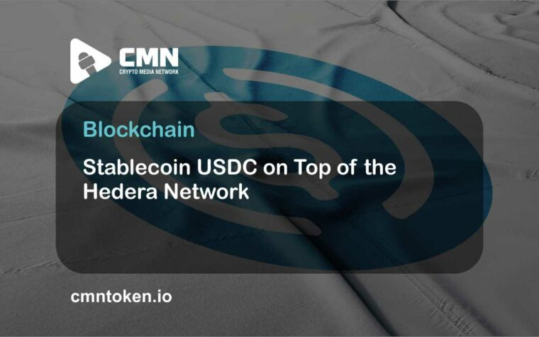 Stablecoin USDC on Top of the Hedera Network CMN